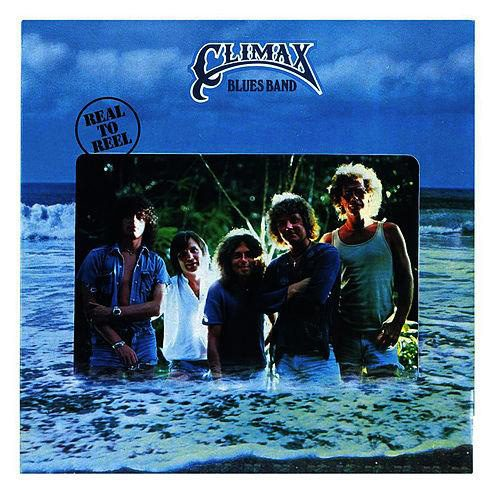 Climax Blues Band Real to Reel album cover