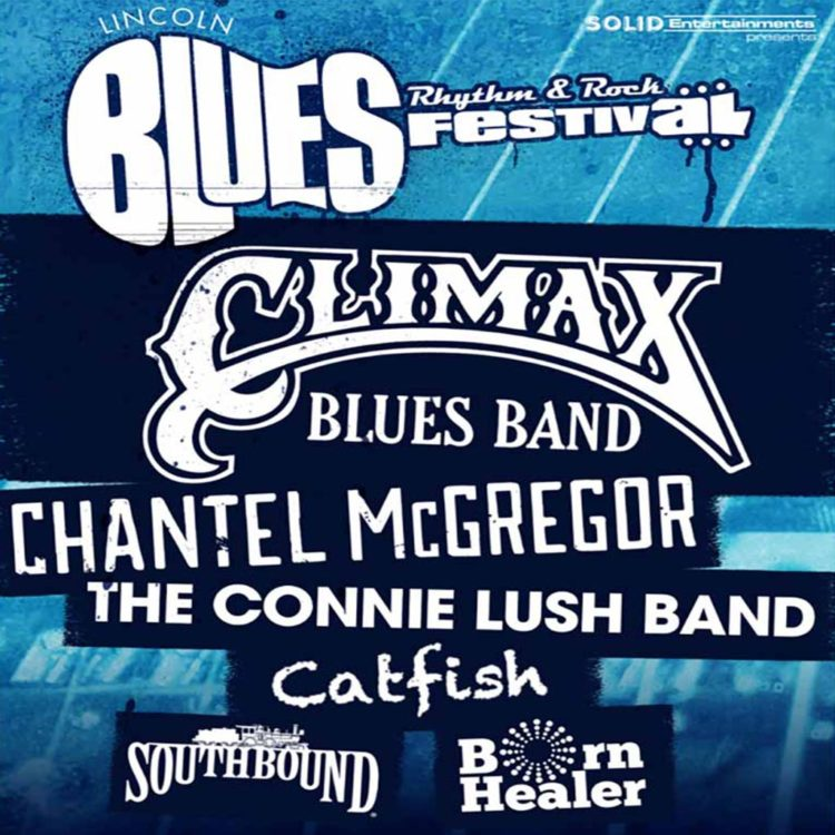 Poster for Lincoln Blues Festival, 14 May, 2017 with headline act Climax Blues band