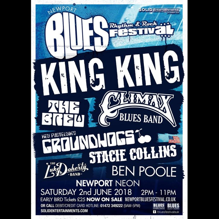 Poster for Newport Blues, Rhythm and Rock Festival, 2 June, 2018 with Climax Blues Band, King King, The Brew and Groundhogs.