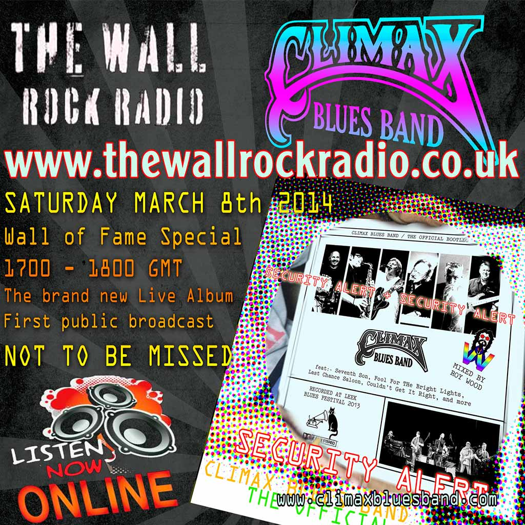 WALL OF ROCK RADIO BROADCAST THE OFFICIAL LIVE BOOTLEG CD - Climax