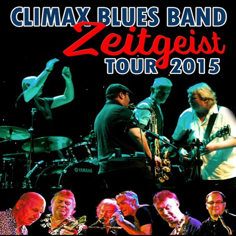 Poster for Climax Blues Band Zeitgeist Tour 2015