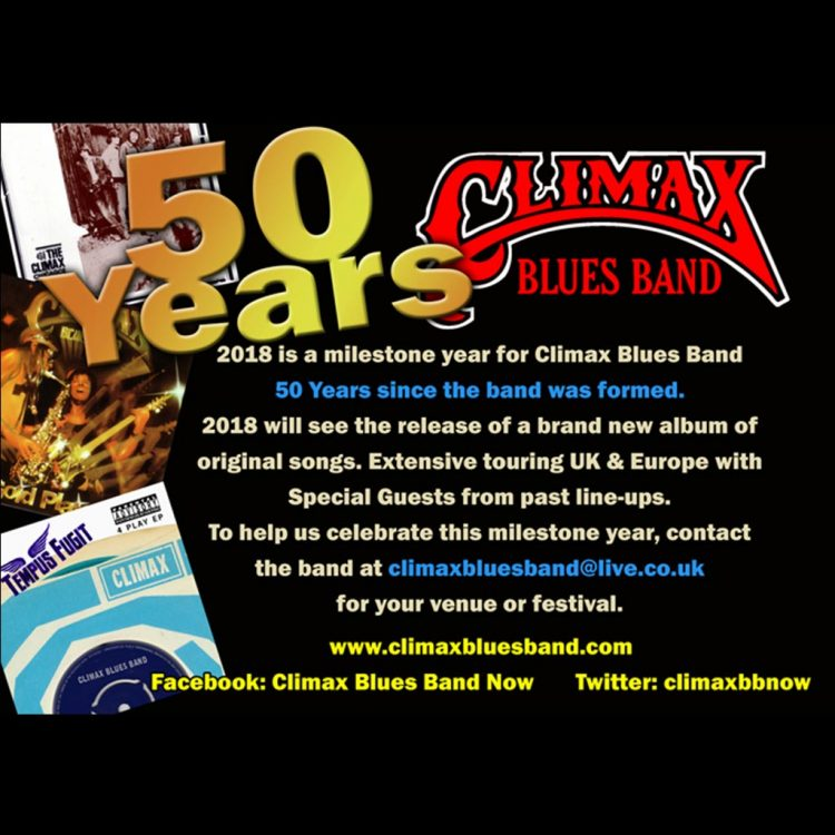 2018 is a milestone year for Climax Blues Band. It is 50 years since the band was formed.