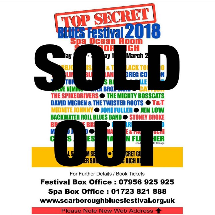 Sold Out notice for Scarborough top secret blues festival 2018