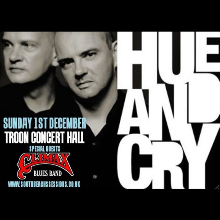Poster to promote gig with Hue and Cry, Sunday, December 1st, 2019 at Troon Concert Hall.