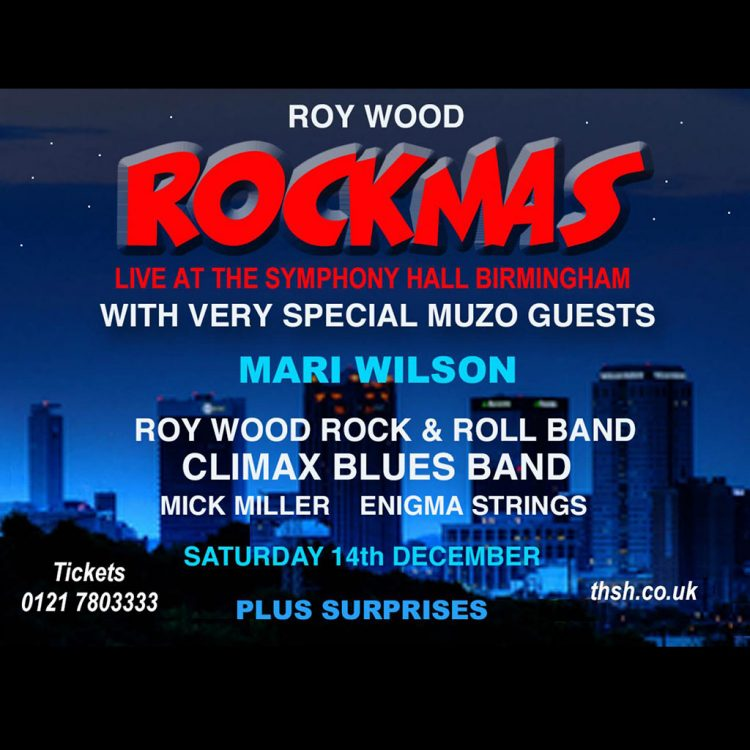 Roy Wood Rockmas at the Symphony Hall Birmingham