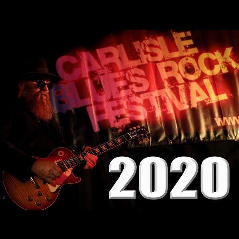 Carlisle Blues Rock Festival October 2 - 4, 2020