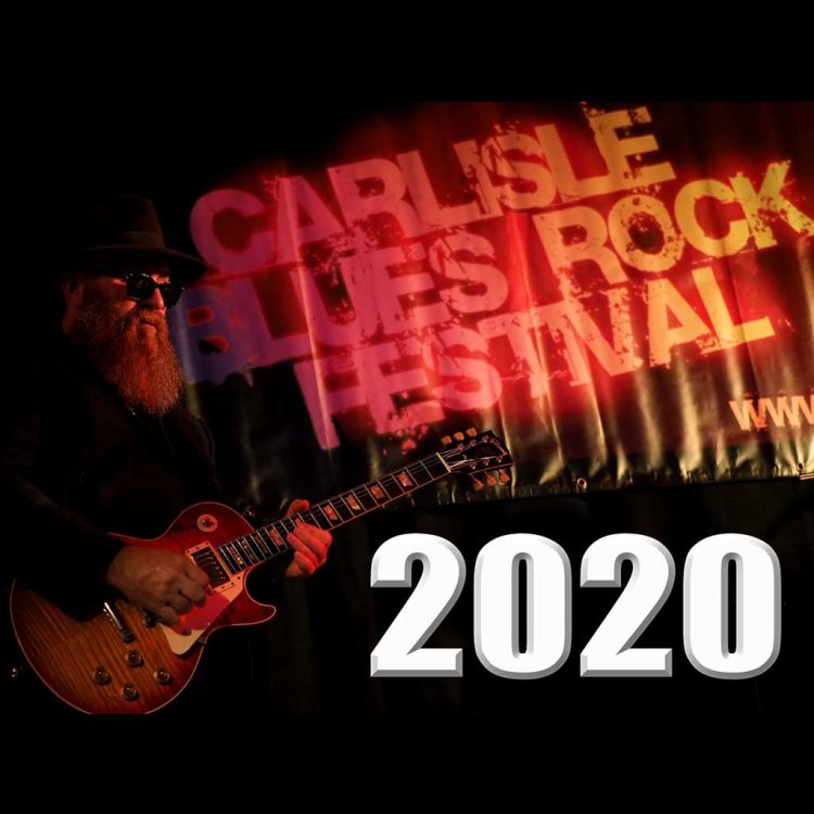 Carlisle Blues Rock Festival October 2 - 4, 2020