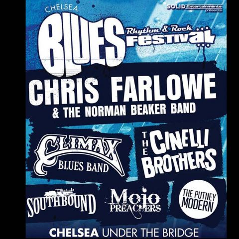 Chelsea Blues Festival with Climax Blues Band, Chris Farlowe and the Norman Beaker Band, The Cinelli Brothers, Southbound, Mojo Preachers and The Putney Modern. at Chelsea Under the Bridge